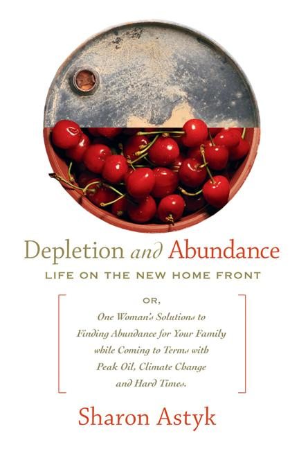 Depletion and Abundance: Life on the New Home Front EB9781550923735