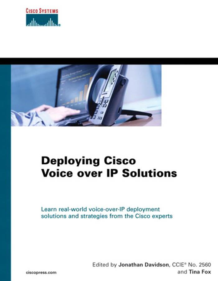 Deploying Cisco Voice Over IP Solutions EB9781587054266