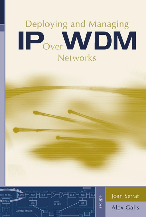 Deploying and Managing IP over WDM Networks EB9781580536738
