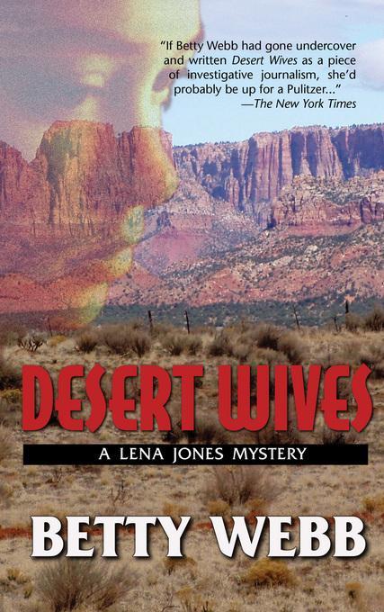 Desert Wives: A Lena Jones Mystery EB9781615952267