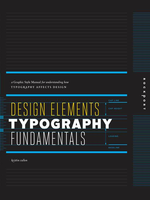 Design Elements, Typography Fundamentals: A Graphic Style Manual for Understanding How Typography Affects Design EB9781610584005