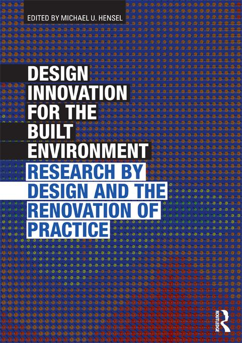 Design Innovation for the Built Environment EB9781136473548