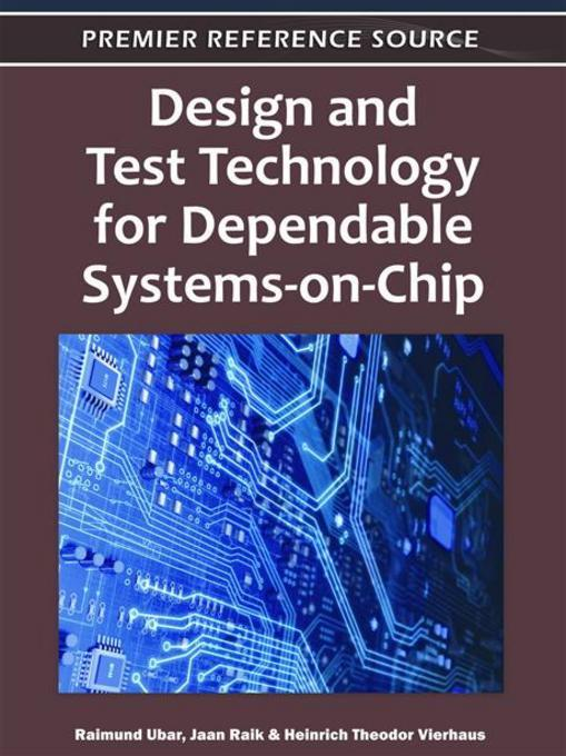 Design and Test Technology for Dependable Systems-on-Chip EB9781609602147