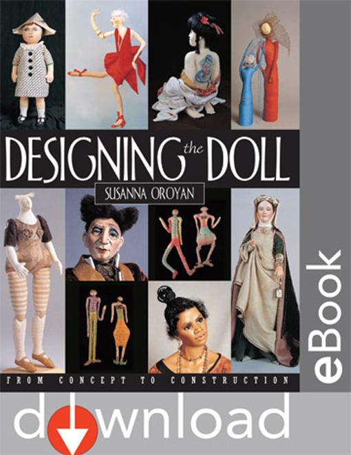 Designing The Doll: From Concept to Construction EB9781607053743