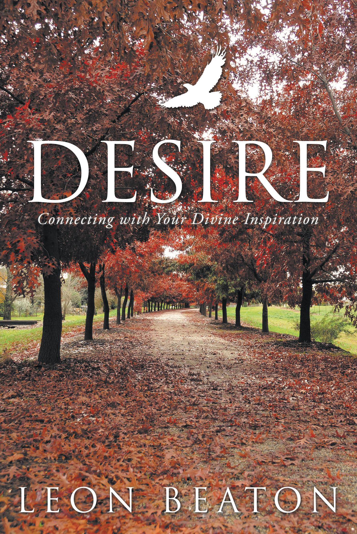 Desire: Connecting with Your Divine Inspiration EB9781452505794