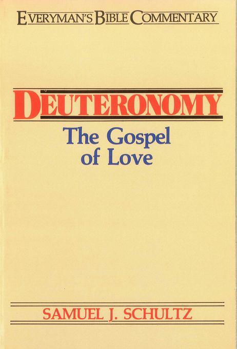 Deuteronomy- Everyman's Bible Commentary EB9781575678078
