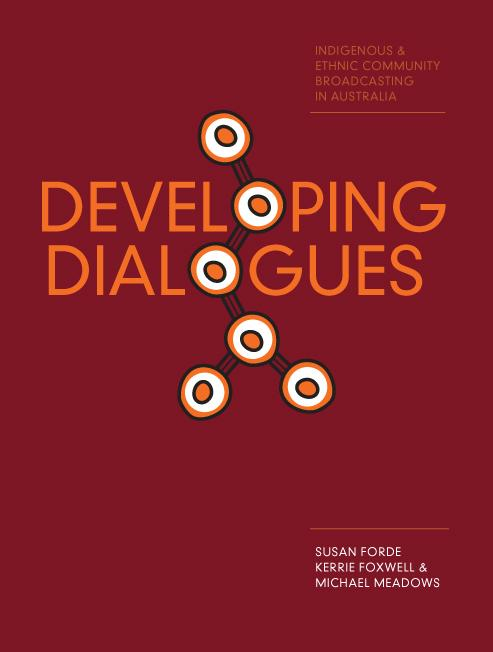 Developing Dialogues: Indigenous and Ethnic Community Broadcasting in Australia EB9781841502755