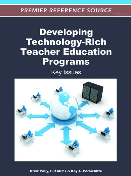 Developing Technology-Rich Teacher Education Programs EB9781466600157