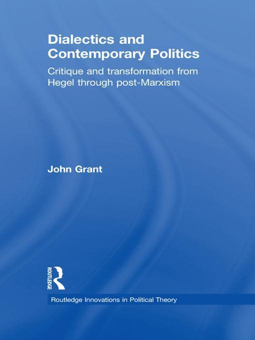 Dialectics and Contemporary Politics EB9781136703225