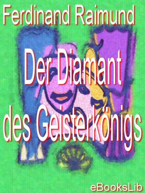 Diamant des Geisterk?nigs, Der EB9781412170109