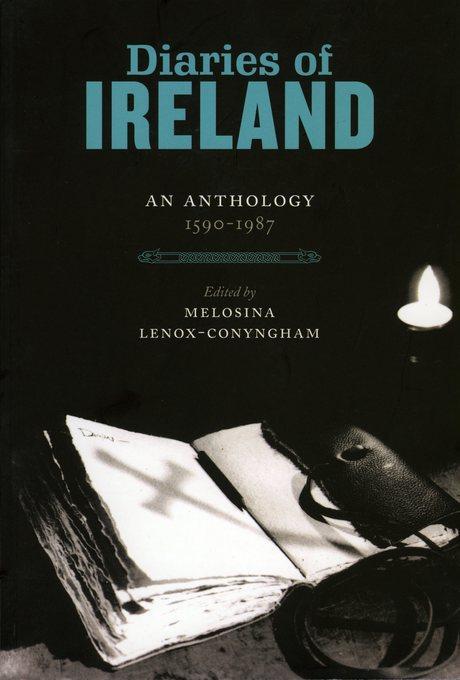 Diaries of Ireland: An Anthology 1590-1987 EB9781843512912