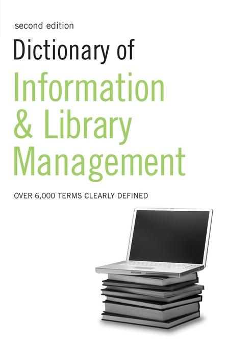 Dictionary of Information and Library Management EB9781408102169