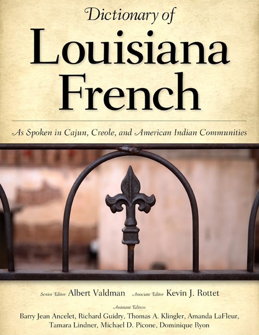 Dictionary of Louisiana French EB9781604734041