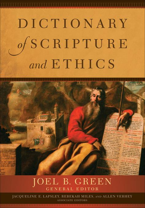 Dictionary of Scripture and Ethics EB9781441239983