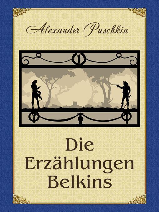 Die Erz?hlungen Belkins (illustrierte Ausgabe) EB9781908478504