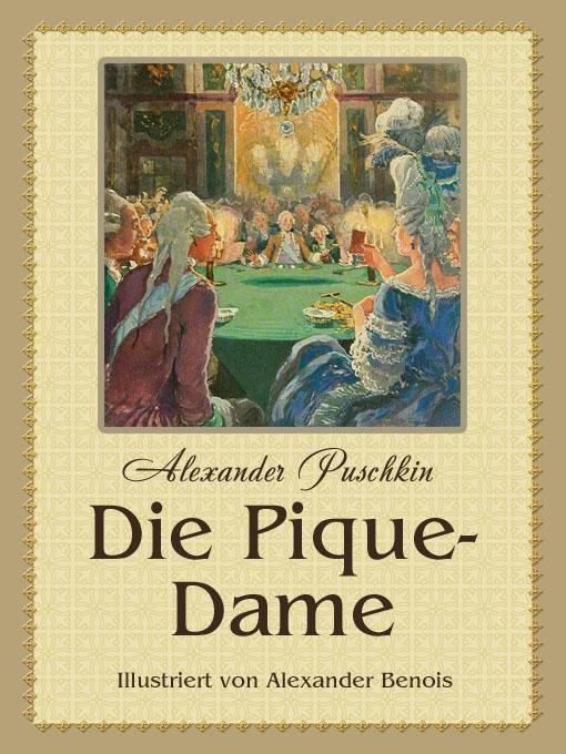 Die Pique-Dame (illustrierte Ausgabe) EB9781908478429