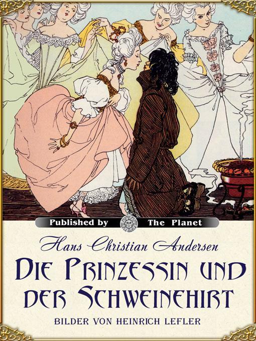 Die Prinzessin und der Schweinehirt (illustrierte Ausgabe) EB9781908478375