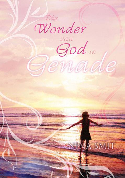 Die wonder van God se genade EB9781415315859