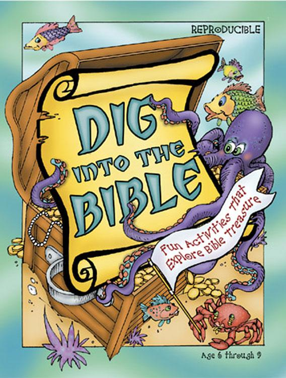 Dig Into the Bible EB9781426735691