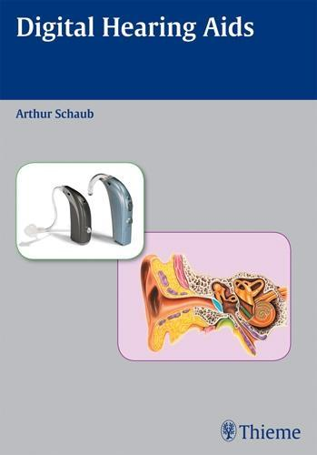 Digital Hearing Aids EB9781604060072