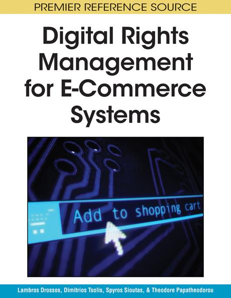 Digital Rights Management for E-Commerce Systems EB9781605661193