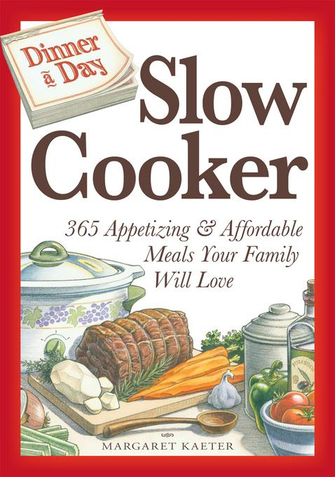 Dinner a Day Slow Cooker EB9781440516283
