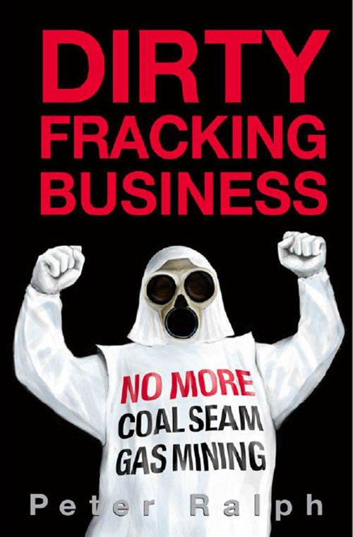 Dirty Fracking Business EB9781877096341