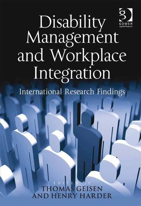 Disability Management and Workplace Integration: International Research Findings EB9781409460305