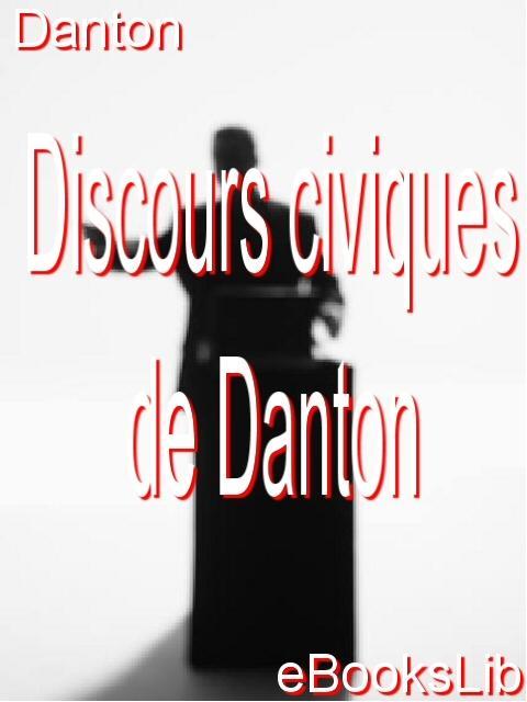 Discours civiques de Danton EB9781554499366