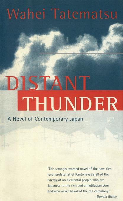 Distant Thunder: A Novel of Contemporary Japan EB9781462901920