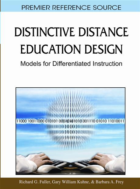 Distinctive Distance Education Design: Models for Differentiated Instruction EB9781615208661
