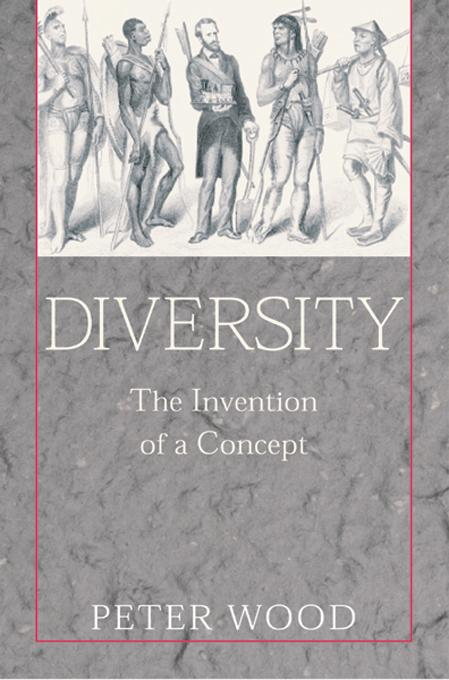 Diversity: The Invention of A Concept EB9781594030246