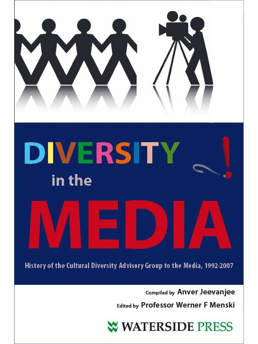 Diversity in the Media: History of the Cultural Diversity Advisory Group to the Media 1992-2007 EB9781906534660