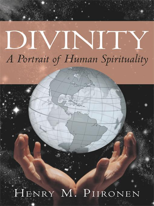 Divinity: A Portrait of Human Spirituality EB9781450214094