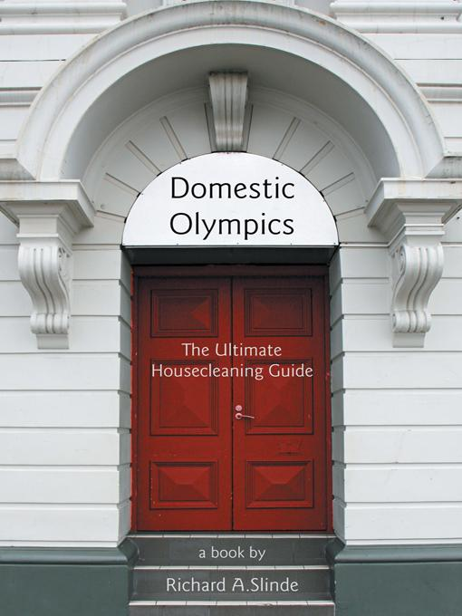 Domestic Olympics: The Ultimate Housecleaning Guide EB9781469777474