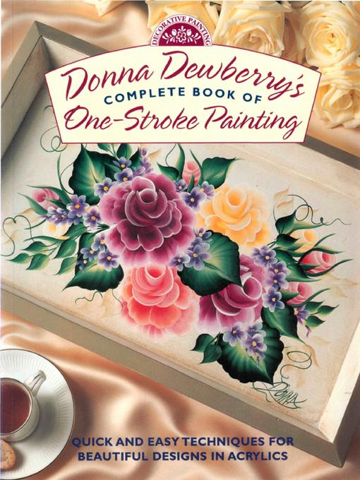 Donna Dewberry's Complete Book of One-Stroke Painting EB9781440319976