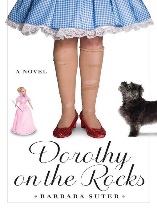 Dorothy on the Rocks EB9781565126473