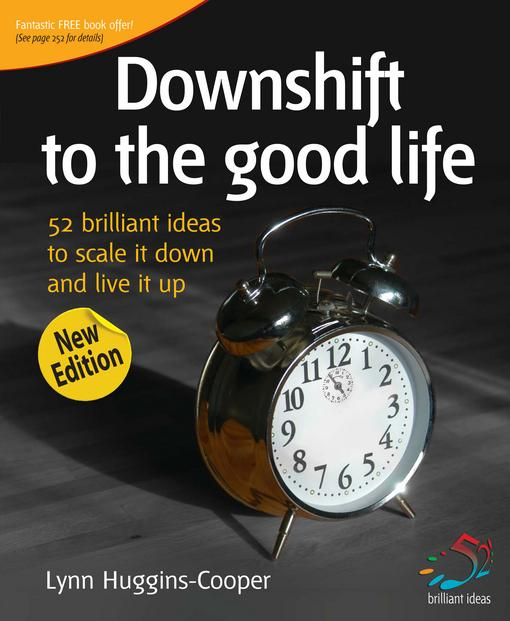 Downshift to the Good Life EB9781908189356