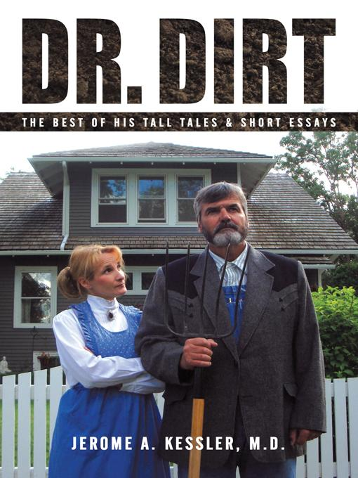 Dr. Dirt: The Best of His Tall Tales & Short Essays EB9781450262965