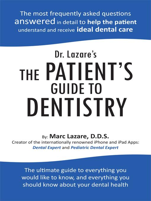 Dr. Lazare's The Patient's Guide To Dentistry EB9781426961410