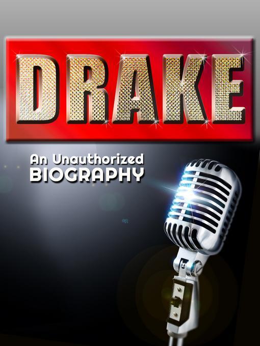 Drake: An Unauthorized Biography EB9781619841239