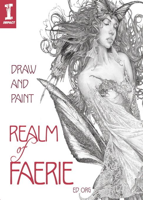 Draw and Paint Realm of Faerie EB9781446352533