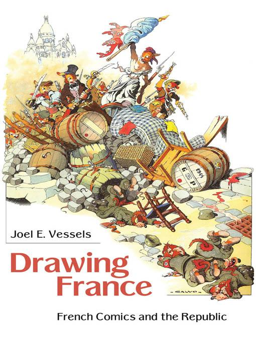 Drawing France: French Comics and the Republic EB9781604734454