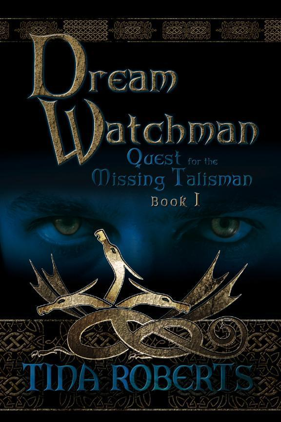 Dream Watchman: Quest for the Missing Talisman Book I EB9781612048611