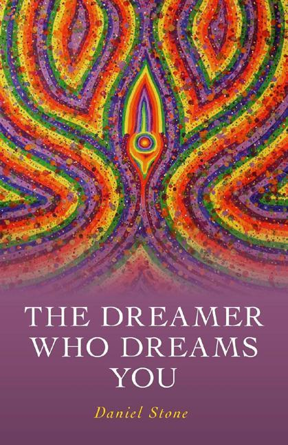 Dreamer Who Dreams You, The EB9781780994253