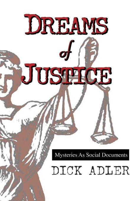 Dreams of Justice: Mysteries as Social Documents EB9781615950003