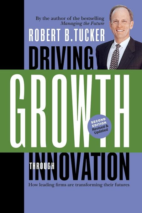 Driving Growth Through Innovation EB9781609944360