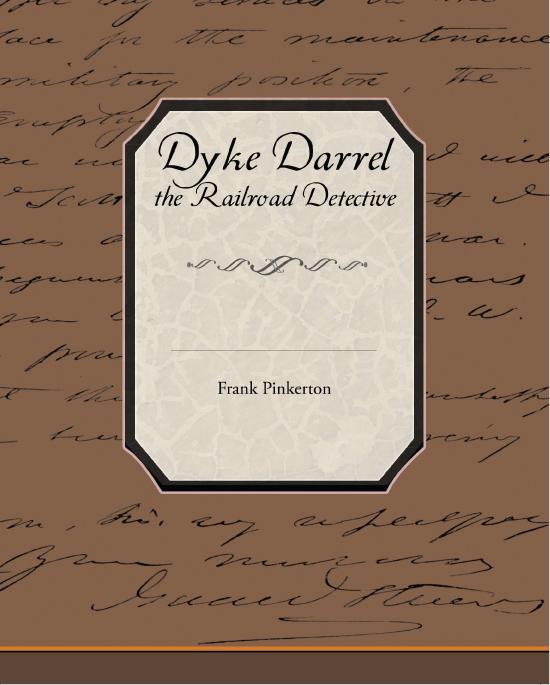 Dyke Darrel the Railroad Detective