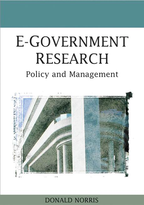 E-Government Research: Policy and Management EB9781599049571