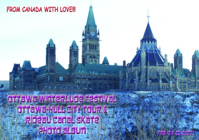 Ottawa Winterlude Festival - Ottawa-Hull Tour Photo Album - Feb 19 & 23, 2007 (English eBook)